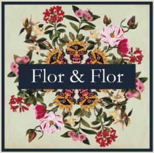 Flor and Flor
